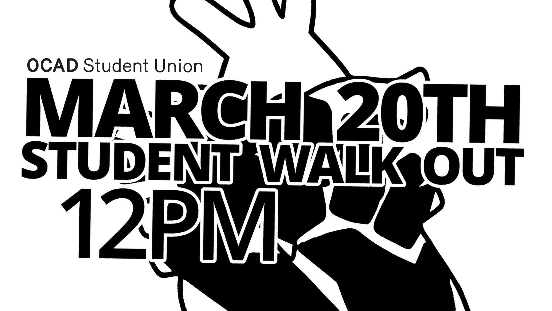 OCAD Walkout: March 20th at Noon